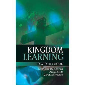 Kingdom Learning by Heywood & David