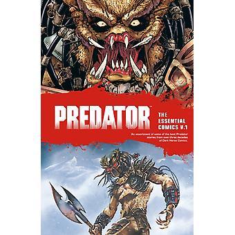 Predator The Essential Comics Volume 1 by Mark Verheiden