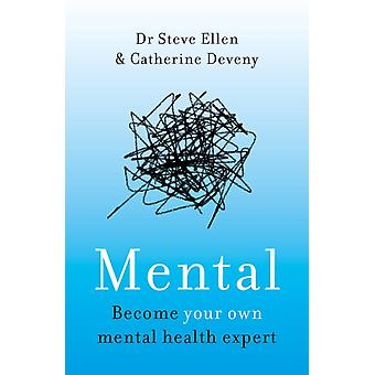 Mental by Steve Ellen