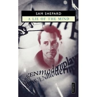 A lie of the mind by Shepard & Sam