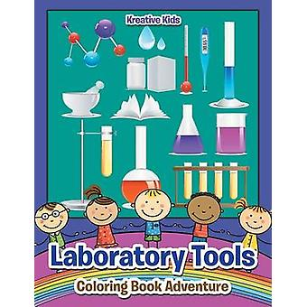 Laboratory Tools Coloring Book Adventure by Kreative Kids