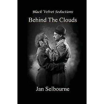 Behind The Clouds by Selbourne & Jan