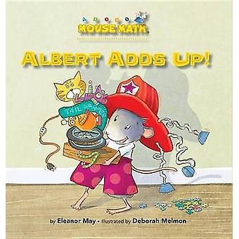 Albert Adds Up - Addition Subtraction by Eleanor May - 9781575657455 B