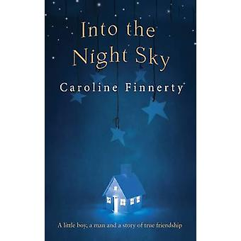 Into the Night Sky by Caroline Finnerty - 9781781999578 Book