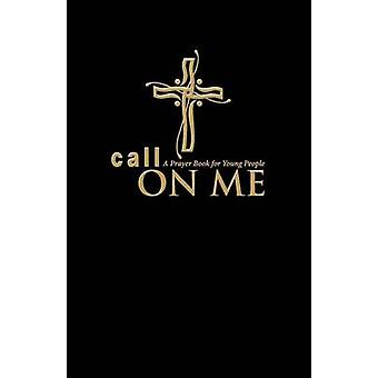 Call on Me A Prayer Book for Young People paperback by Gamber & Jenifer