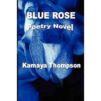 Blue Rose by Thompson & Kamaya