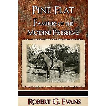 Pine Flat  Families of the Modini Preserve by Evans & Robert G