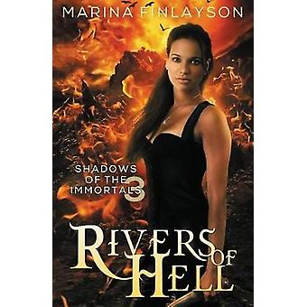 Rivers of Hell by Finlayson & Marina