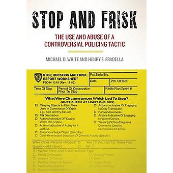 Stop and Frisk by Michael D. WhiteHenry F. Fradella