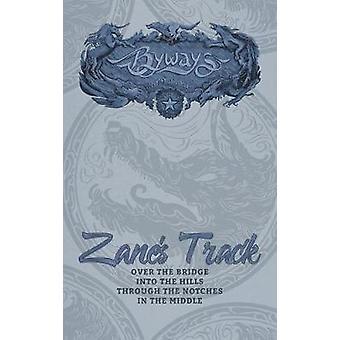 Zanes Track by Milbrandt & C. J.