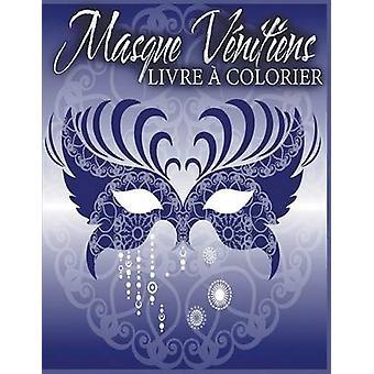 Masque Vnitiens Livre  Colorier by Little & Julie