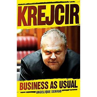 KREJCIR Business as usual by Serrao & Angelique