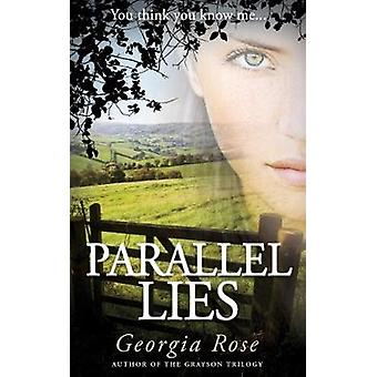 Parallel Lies by Rose & Georgia