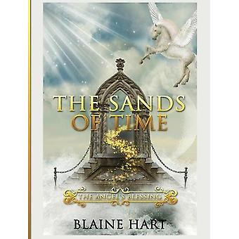 The Sands of Time - The Angel's Blessing - Book Two by Blaine Hart - 97