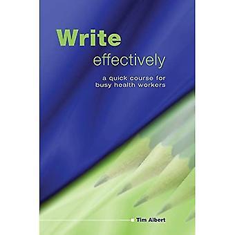 Skriv effektivt: Et raskt kurs for travle helsearbeidere