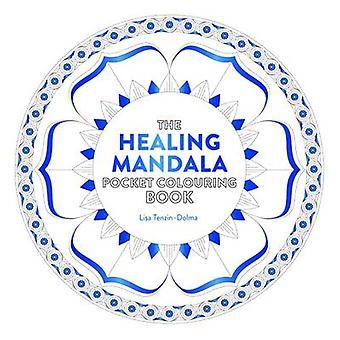 Healing Mandala Pocket Colouring Book by Lisa Tenzin-Dolma - 97817802