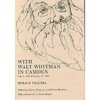 With Walt Whitman in Camden by Horace Traubel - 9780809317578 Book