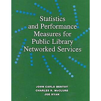 Statistics and Performance Measures for Public Library Networked Serv