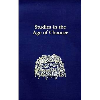 Studies in the Age of Chaucer - v. 29 by Frank Grady - 9780933784314 B