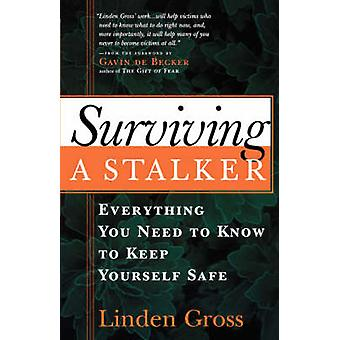 Surviving a Stalker by Linden Gross - 9781569246047 Book