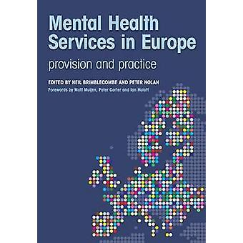 Mental Health Services in Europe - Provision and Practice by Neil Brim