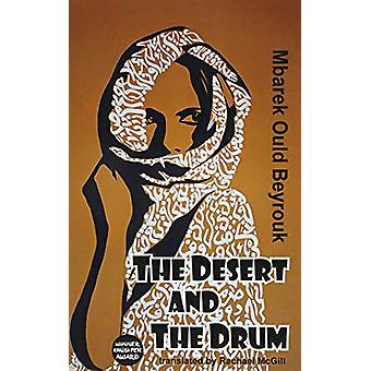 The Desert and the Drum by Mbarek Ould Beyrouk - 9781910213797 Book