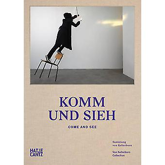 Come and See by Peter Friese - Ludwig Seyfarth - Barbara London - 978