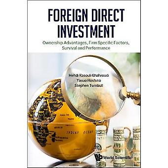 Foreign Direct Investment - Ownership Advantages - Firm Specific Facto