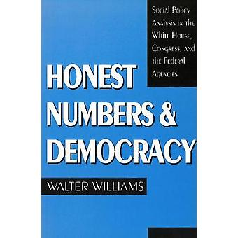 Honest Numbers and Democracy - Social Policy Analysis in the White Hou