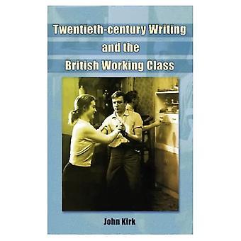 The British Working Class in the Twentieth Century: Film, Literature and Television