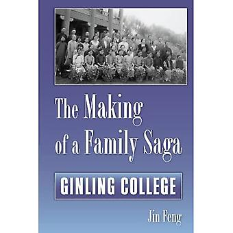 The Making of a Family Saga: Ginling College