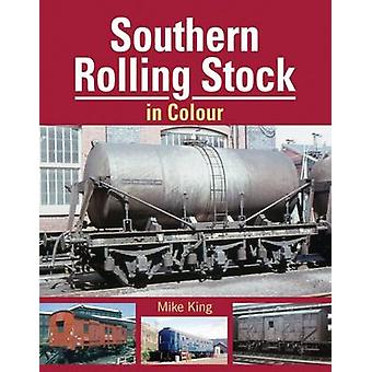 Southern Rolling Stock by Mike King - 9781909328419 Book