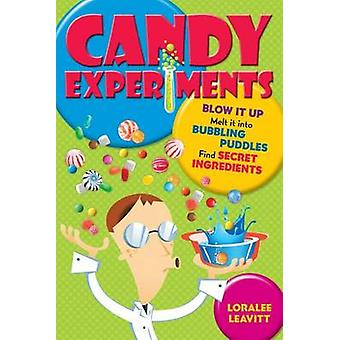 Candy Experiments by Loralee Leavitt - 9781449418366 Book