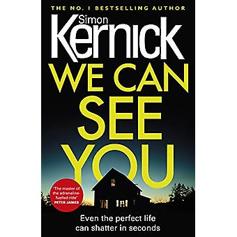 We Can See You by Simon Kernick - 9781784752286 Book