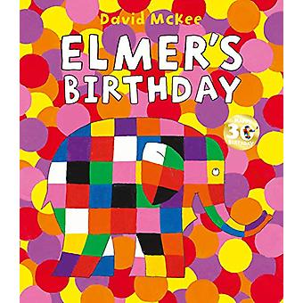 Elmer's Birthday by David McKee - 9781783447947 Book