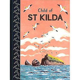 Child of St Kilda by Beth Waters - 9781786281876 Book