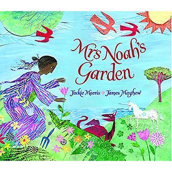 Mrs Noah's Garden by Jackie Morris - 9781910959466 Book