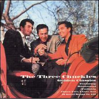Three Chuckles - Golden Classics Edition [CD] USA import