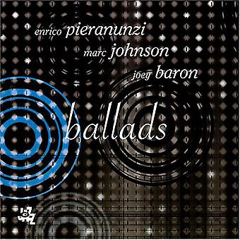 Pieranunzi/Johnson/Baron - Ballads [CD] USA import