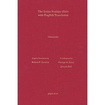 1  2 Chronicles According to the Syriac Peshitta Version with English Translation by Gordon & Robert P.
