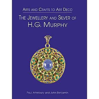 Hg Murphy Jewellery amp Silver by Paul Atterbury & John Benjamin