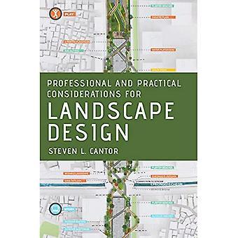 Faglige og praktiske overvejelser i forbindelse med landskabsdesign