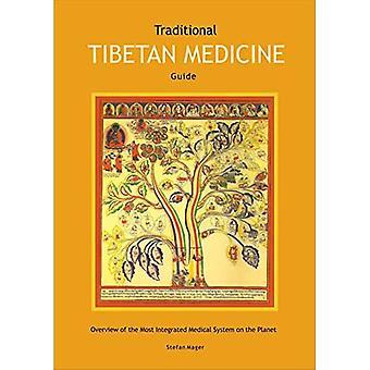 Guide de la médecine tibétaine