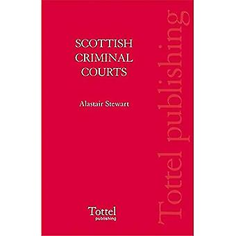 Scottish Criminal Courts in Action