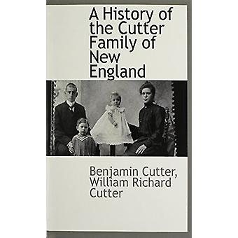 A History of the Cutter Family of New England by Benjamin Cutter - 97