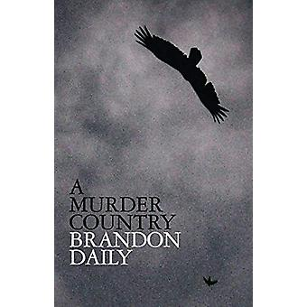 A Murder Country by Brandon Daily - 9781948235303 Book