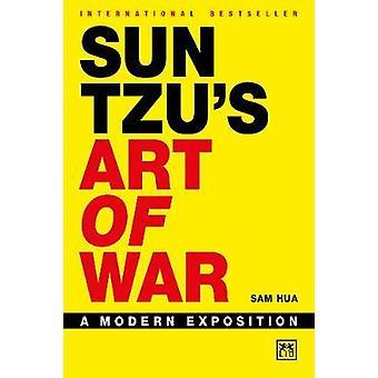 Sun Tzu's Art of War A modern exposition