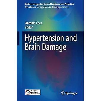 Hypertensie en hersenbeschadiging door Onder redactie van Antonio Coca