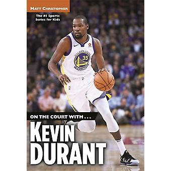 On the Court with...Kevin Durant by Matt Christopher