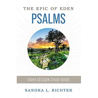 Book of Psalms Study Guide plus Streaming Video by Sandra L. Richter